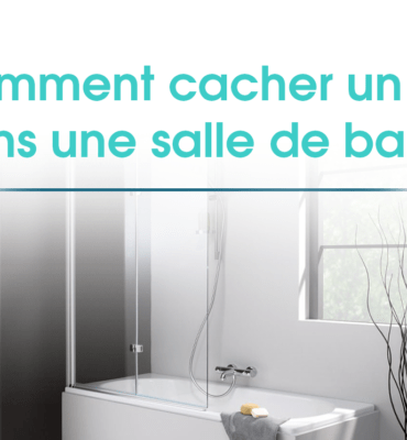Sur cette image est présent le titre de l'article. Elle représente une salle de bain avec une baignoire, colonne de douche et paroi intégrée.