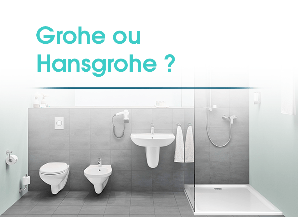 grohe ou hansgrohe isi sanitaire blog grohe et hansgrohe. Black Bedroom Furniture Sets. Home Design Ideas