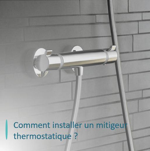 installer mitigeur thermostatique