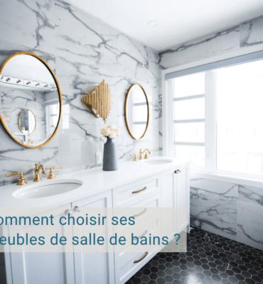 Choisir ses meubles de salles de bains