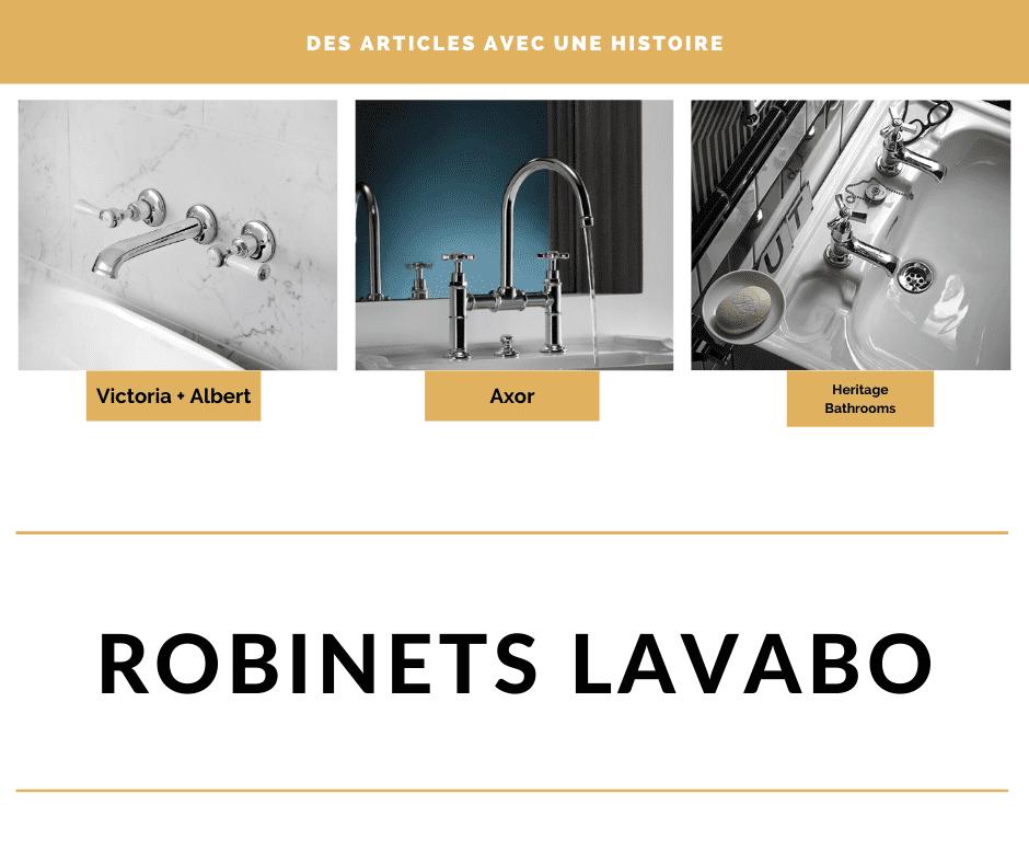 Robinets lavabos Victoria + Albert Axor et Heritage Bathrooms