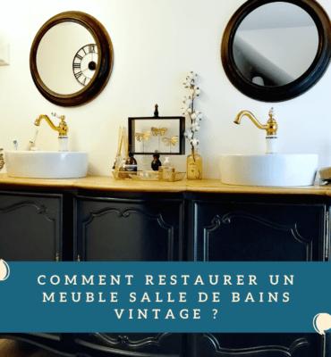 restaurer meuble vintage salle de bains