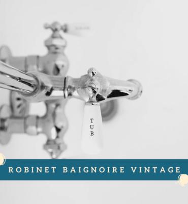 Robinet Baignoire vintage