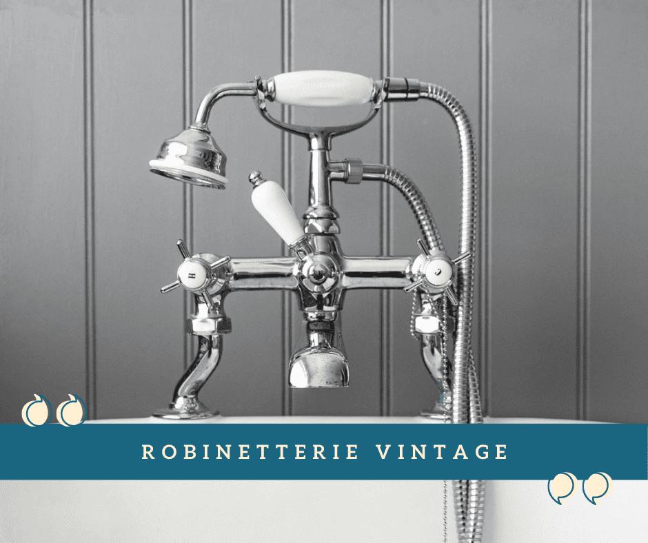 Robinetterie Vintage