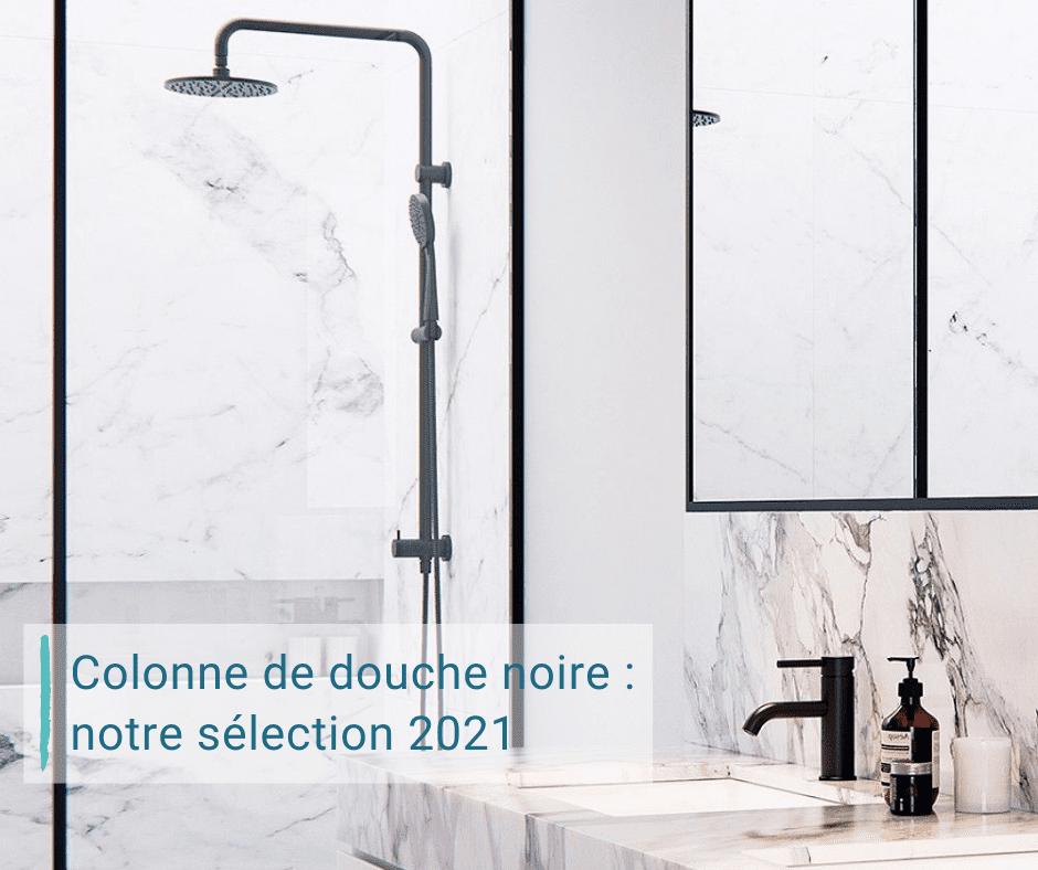 sélection colonne de douche noire